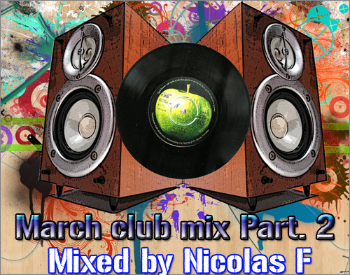 nicolas-f-march-club-mix-part2